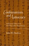img - for Confucianism and Autocracy: Professional Elites in the Founding of the Ming Dynasty (Hardcover) book / textbook / text book