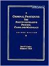 Criminal Procedure: Post Investigative Process : Cases and Materials