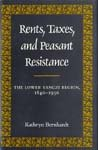 img - for Rents, Taxes, and Peasant Resistance: The Lower Yangzi Region, 1840-1950 book / textbook / text book