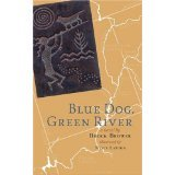 img - for Blue Dog, Green River book / textbook / text book