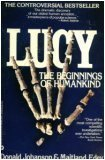 Lucy: The Beginning of Humankind (0446383074) by Donald C. Johanson