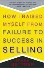 img - for How I Raised Myself from Failure to Success in Selling 1st (first) Edition by Bettger, Frank [1992] book / textbook / text book