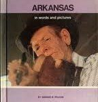 img - for Arkansas in Words and Pictures (Young People's Stories of Our States Ser) book / textbook / text book
