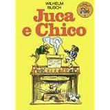 Juca & Chico - Max und Moritz (Portugiesisch-Brasi...