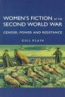 img - for Women's Fiction of the Second World War: Gender Power and Resistance book / textbook / text book