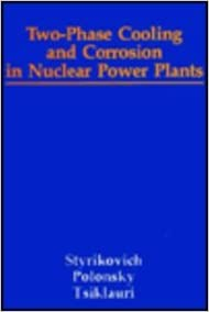 Two-Phase Cooling And Corrosion In Nuclear Power Plants
