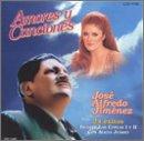 echange, troc Jose Alfredo Jimenez - Amores Y Canciones