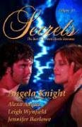Secrets: The Best in Women's Erotic Romance Vol. 14 (Secrets (Red Sage)), ANGELA KNIGHT, ALEXA AAMES, LEIGH WYNDFIELD, JENNIFER BARLOWE