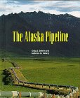 The Alaska Pipeline  (Building America)
