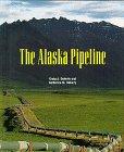 The Alaska Pipeline  (Building America)