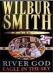 Wilbur Smith River God / Eagle in the Sky Omnibus