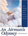 img - for An Airman's Odyssey: Walt Braznell and the Pilots He Led into the Jet Age book / textbook / text book