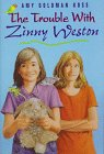 The Trouble with Zinny Weston (0803722877) by Koss, Amy Goldman