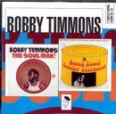 Bobby Timmons The Soul Man!/Soul Food: 2 COMPLETE ORIGINAL ALBUMS ON 1 CD