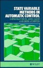 img - for State Variable Methods in Automatic Control book / textbook / text book