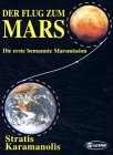 img - for Der Flug zum Mars Die erste bemannte Marsmission book / textbook / text book