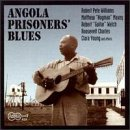Angola Prisoners Blues