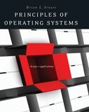 Principles of operating systems : design & applications