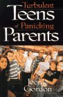 img - for Turbulent Teens of Panicking Parents book / textbook / text book