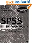 Spss for Psychologists: A Guide to Da...
