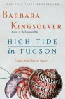 High Tide in Tucson (0060927569) by Kingsolver, Barbara