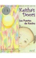 Keisha&#39;s Doors/las Puertas De Keisha: An Autism Story/una Historia De Autismo Libro Uno (Spanish and English Edition)