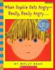 When Sophie Gets Angry--Really, Really Angry... (Scholastic Bookshelf) (0439598451) by Molly Bang