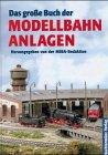 Das große Buch der Modellbahnanlagen