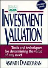 Investment Valuation: Tools and Techniques for Determining the Value of Any Asset (Wiley Frontiers in Finance) (0471112135) by Damodaran, Aswath
