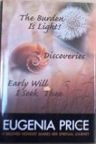 The Eugenia Price Trilogy: Discoveries, The Burden Is Light!, Early Will I Seek Thee