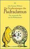 Die Prophezeiungen des Pudradamus. Der esoterische Bär und die Weltmysterien. (3423203587) by Williams, John Tyerman