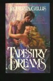 A Tapestry of Dreams (0515086002) by Gellis, Roberta