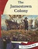 img - for The Jamestown Colony (Let Freedom Ring) book / textbook / text book