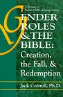 img - for Gender Roles & the Bible: Creation, the Fall, & Redemption: A Critique of Feminist Biblical Interpretation book / textbook / text book
