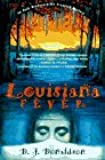 Louisiana Fever: An Andy Broussard/Kit Franklyn Mystery