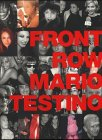 Front Row - Back Stage - Mario Testino