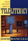 img - for Teleliteracy: Taking Television Seriously by David C. Bianculli (1994-10-01) book / textbook / text book