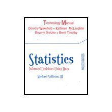 Statistics - Informed Decisions Using Data (Technology Manual)