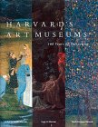 img - for Harvard's Art Museums: 100 Years of Collecting book / textbook / text book