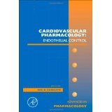 img - for Cardiovascular Pharmacology: Endothelial Control (Advances in Pharmacology, Vol. 60) [HARDCOVER] [2010] [By Paul Vanhoutte(Editor)] book / textbook / text book