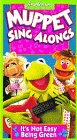 Muppet Sing Alongs: Its Not Easy Being Green [VHS]