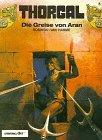 Thorgal 04. Die Greise von Aran. Carlsen Comics (3551011141) by Jean Van Hamme