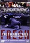 THE FRESHEST KIDS a history of the b-boy