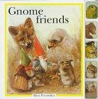 Gnome Friends (1579090214) by Poortvliet, Rien