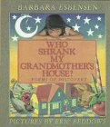 Who Shrank My Grandmother's House?: Poems of Discovery (0060218274) by Esbensen, Barbara Juster