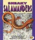 Sneaky Salamanders (Pull Ahead Books) (0822536188) by Suzanne Paul Dell'oro