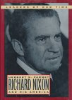 img - for Richard Nixon and His America (Leaders of Our Times Series) book / textbook / text book