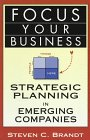 img - for Focus Your Business: Strategic Planning in Emerging Companies book / textbook / text book