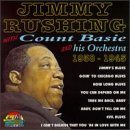 Count Basie - Jimmy Rushing With Count Basie 1938-1945 - Zortam Music