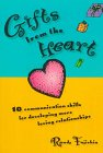 Gifts from the Heart: 10 Communicatio...